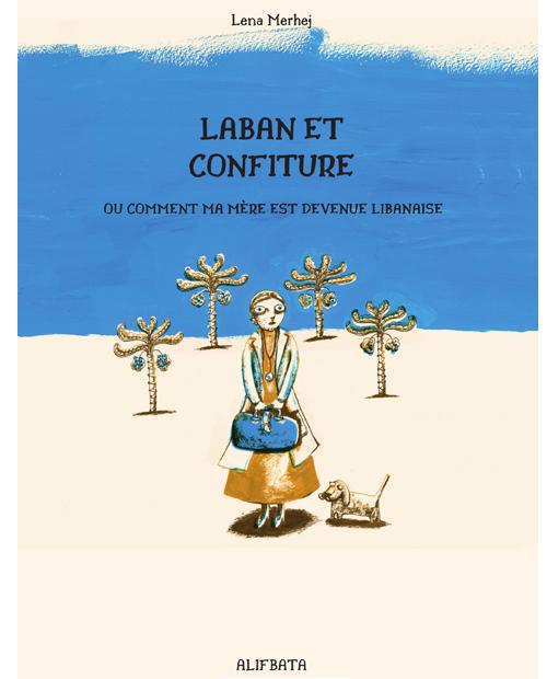 Couverture Laban et confiture
