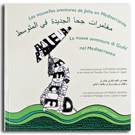 Les nouvelles aventures de Joha en Méditerranée